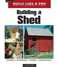 Book, Building a Shed, by Joe Truini