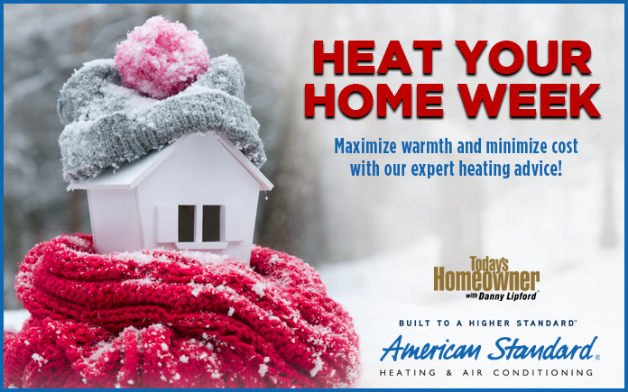 Heat Your Home Week, official Today's Homeowner graphic